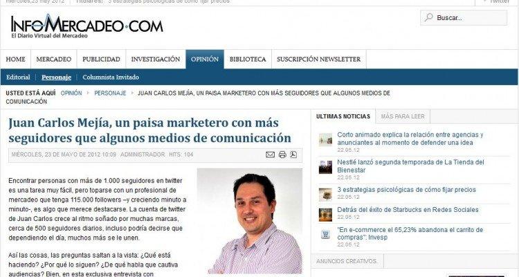 Reportaje sobre Juan Carlos Mejía Llano en InfoMercadeo
