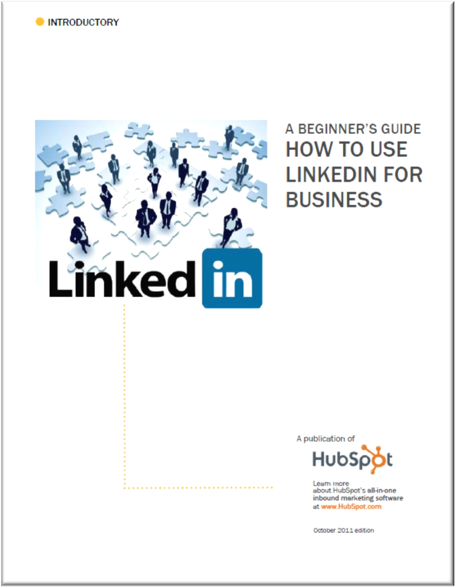 A beginners guide How to Use LinkedIn for Business 10 mejores libros, guías y manuales gratis en español sobre Redes Sociales, Marketing Digital y Web 2.0