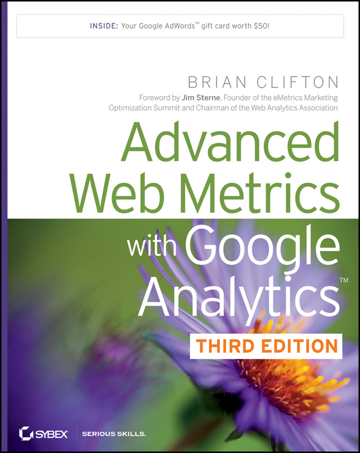 Advanced Web Metrics with Google Analytics Brian Clifton 7 libros de Redes Sociales de 2012 que no pueden faltar en tu biblioteca