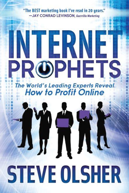 Internet Prophets - Steve Olsher
