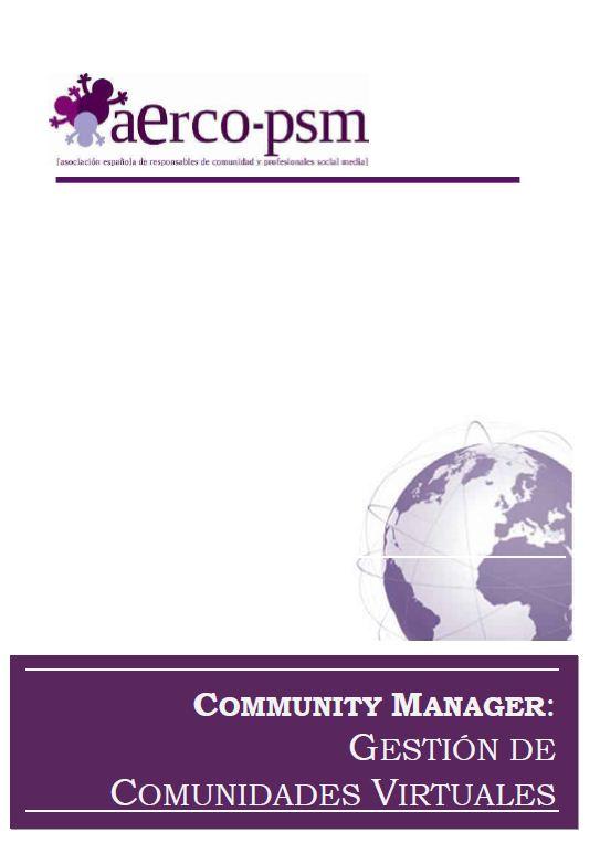 Clic para ver el libro Community Manager - Gestión de comunidades AERCOCommunity Manager - Gestión de comunidades AERCO