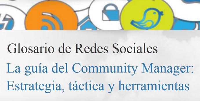 Glosario de Redes Sociales para el Community Manager