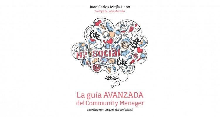 Libro La guía AVANZADA del Community Manager Final Blog 1